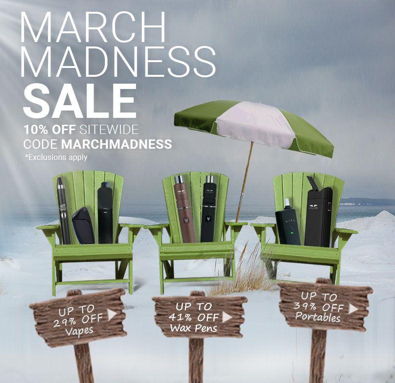 March Madness Vaporizer Sale